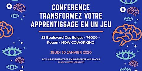 Conférence : TRANSFORMEZ VOTRE APPRENTISAGE EN UN JEU !  billets