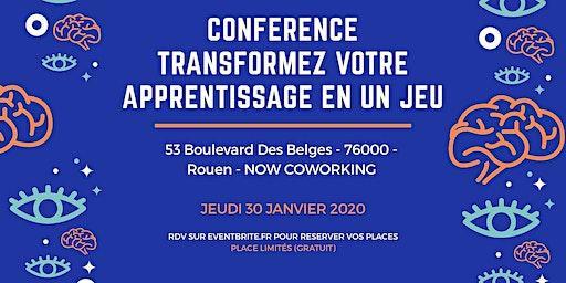 Conférence : TRANSFORMEZ VOTRE APPRENTISAGE EN UN JEU !
