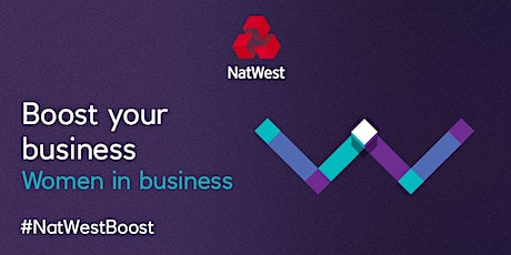 Celebrating Inspirational Women in Business #NatWestBoost #IWD #EachForEqual tickets