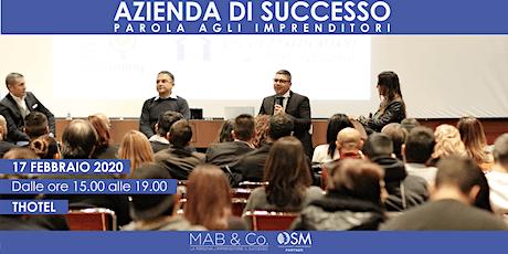 AZIENDA DI SUCCESSO - CAGLIARI - FEBBRAIO 2020 biglietti