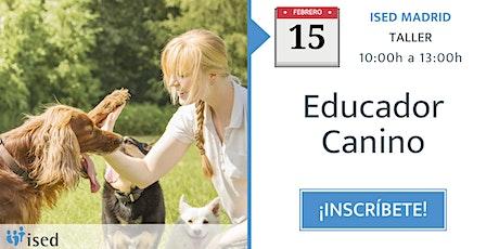 Taller de Educador Canino 15 de febrero entradas