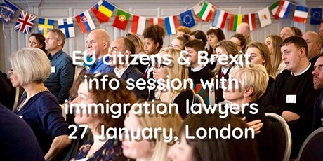 EU citizens & Brexit: info session with immigration lawyers and consuls tickets