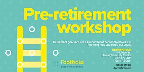 Foothold pre-retirement workshop (Birmingham) tickets