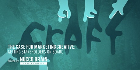 The Case for Marketing Creative: Getting Stakeholders on Board tickets