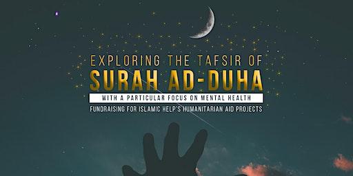 Exploring The Tafsir of Surah Ad-Duha - Manchester