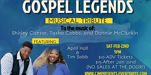 """Gospel Legends"" A Musical Celebration to Shirley Caesar, Donnie McClurkin, and Tasha Cobbs"