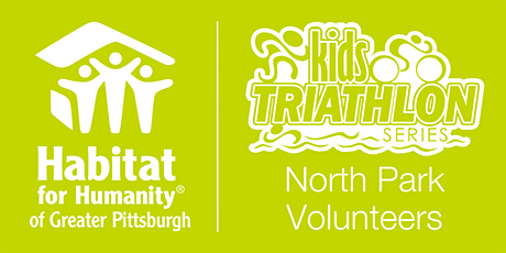 Habitat Pittsburgh's 2020 Kids Triathlon - North Park Volunteer tickets