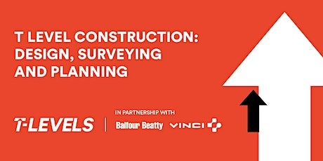Construction T Level Information Evening tickets