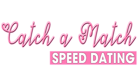 Catch a Match Speed Dating Event in Banstead / AGES 28-40 tickets