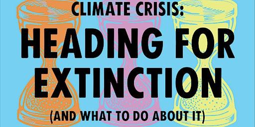 Heading For Extinction Talk at UoB