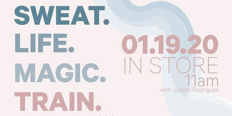 SWEAT. LIFE. MAGIC. // TRAIN tickets
