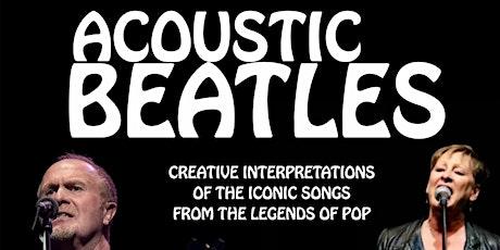 Acoustic Bowie, Acoustic Beatles tickets