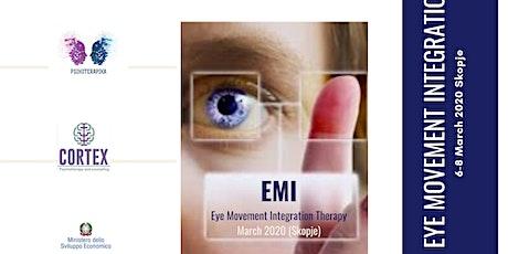 Eye Movement Integration  with Minnie Loubser  Skopje  6-8 March (2020) biglietti