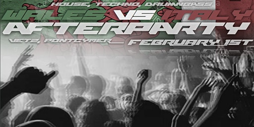 JT004. Tekartel presents...Six Nations - Wales vs Italy - AFTERPARTY.
