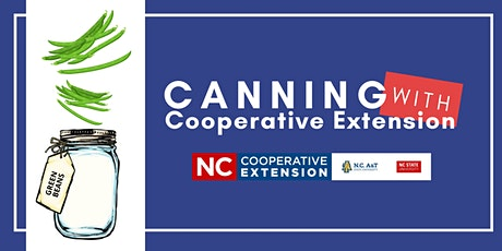 Canning With Cooperative Extension - Green Beans tickets