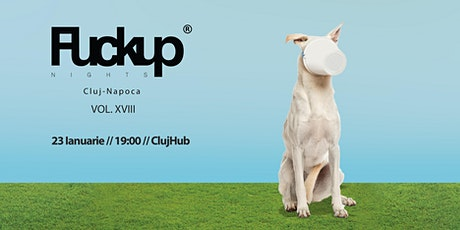 Fuckup Nights Cluj vol. 18 tickets