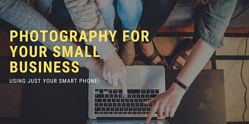 Photography for Your Small Business