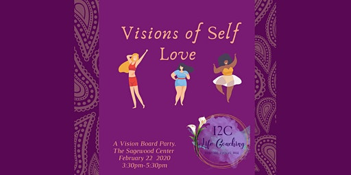 Visions of Self Love -A Vision Board Party
