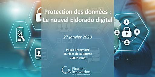 Protection des données : le nouvel El dorado digital