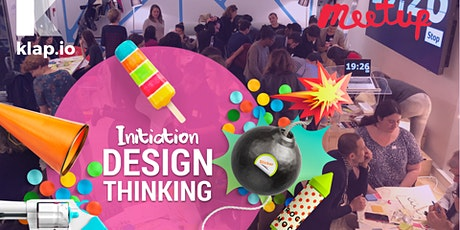 EXPLORATION DE 3H DANS LA DEMARCHE DESIGN THINKING - KLAP- Lyon billets
