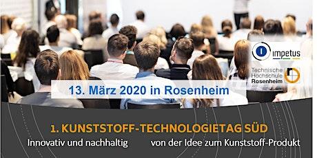 1. KUNSTSTOFF-TECHNOLOGIETAG SÜD 2020,  in Rosenheim Tickets