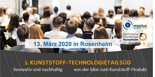 1. KUNSTSTOFF-TECHNOLOGIETAG SÜD 2020,  in Rosenheim