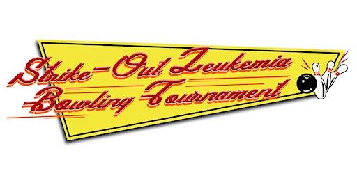 Strike-Out Leukemia Bowling Tournament