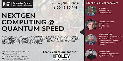 NextGen Computing @ Quantum Speed