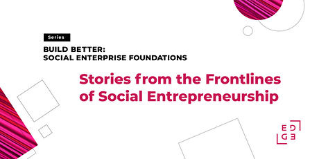 Stories from the Frontlines of Social Entrepreneurship tickets