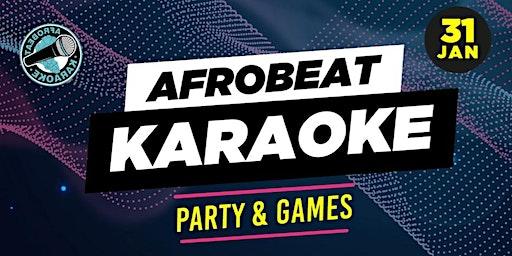 Afrobeat karoake party & Games