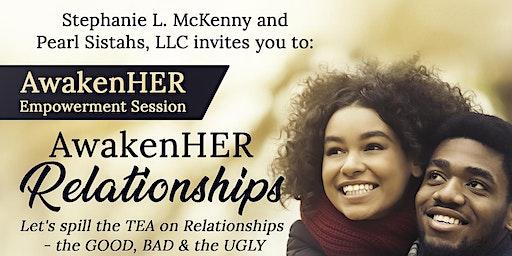 AwakenHER RELATIONSHIPS Empowerment Session