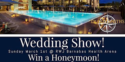 RWJ Barnabas Health Arena Wedding Show - 3/1/20