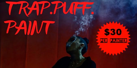 Trap . Puff. Paint tickets