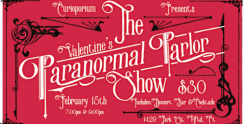 Valentine's Paranormal Parlor Show