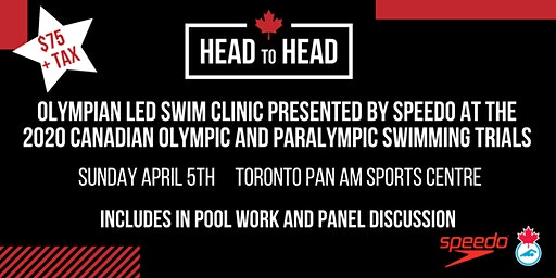 Head to Head Breaststroke Swim Clinic Presented by Speedo at the 2020 Canadian Olympic and Paralympic Swimming Trials with Olympian Tera Van Beilen and Olympic Medallist Michelle Toro