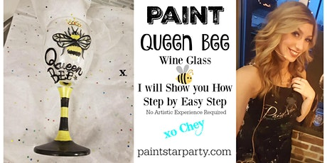 "Paint the ""Queen Bee"" Wine Glass in Maple Ridge tickets"