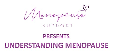 Understanding Menopause - Your Questions Answered tickets