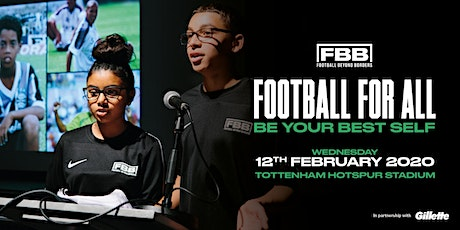 FBB ANNUAL SHOWCASE 2020: FOOTBALL FOR ALL -  'BE YOUR BEST SELF' tickets