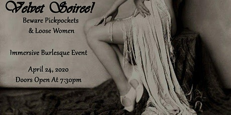 Velvet Soiree! Beware Pickpockets & Loose Women tickets