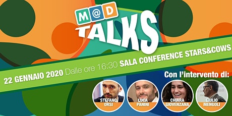 M@D TALKS - Personal Stories Between soft and hard choices biglietti