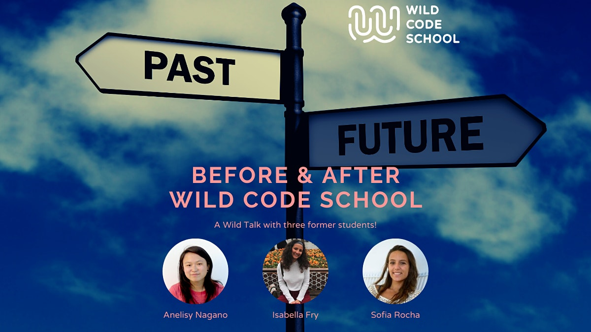Before & After Wild Code School
