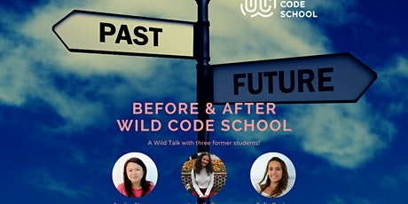 Before & After Wild Code School tickets