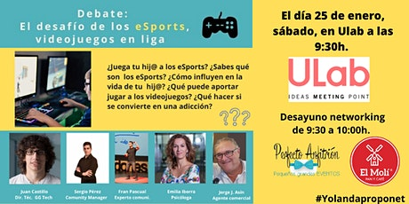 DEBATE: El desafío de los eSports para padres y educadores entradas
