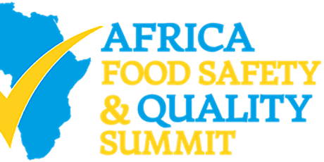 Africa Food Safety & Quality Summit tickets