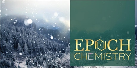 Epoch Chemistry Winter Warmth Event tickets