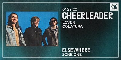 Cheerleader @ Elsewhere (Zone One)