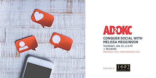 Ad 2 OKC: Conquer Social With Melissa Megginson