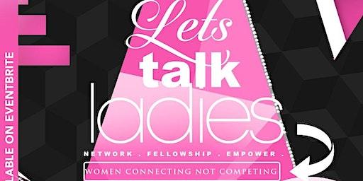 Let's Talk Ladies