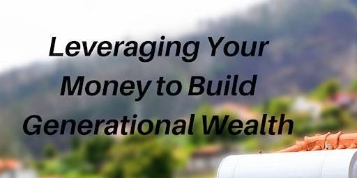 Let's Talk Generational Wealth