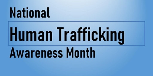 Human Trafficking Awareness Month Forum and Panel Discussion
